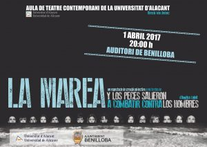 La Marea. And the pieces salieron fight against hombres. April 1 in Benilloba