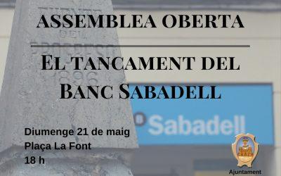 Assembela oberta. Tancament del Banc Sabadell